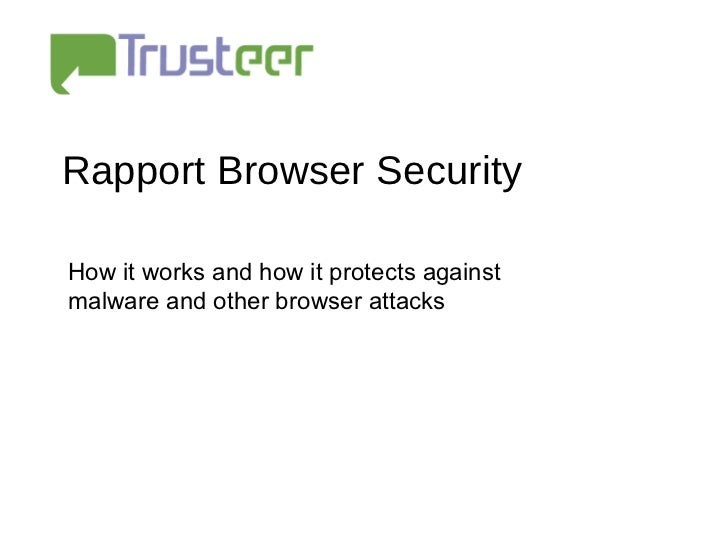 Rapport Browser Security  How it works and how it protects against malware and other browser attacks