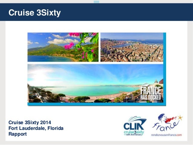 Cruise 3Sixty Cruise 3Sixty 2014 Fort Lauderdale, Florida Rapport