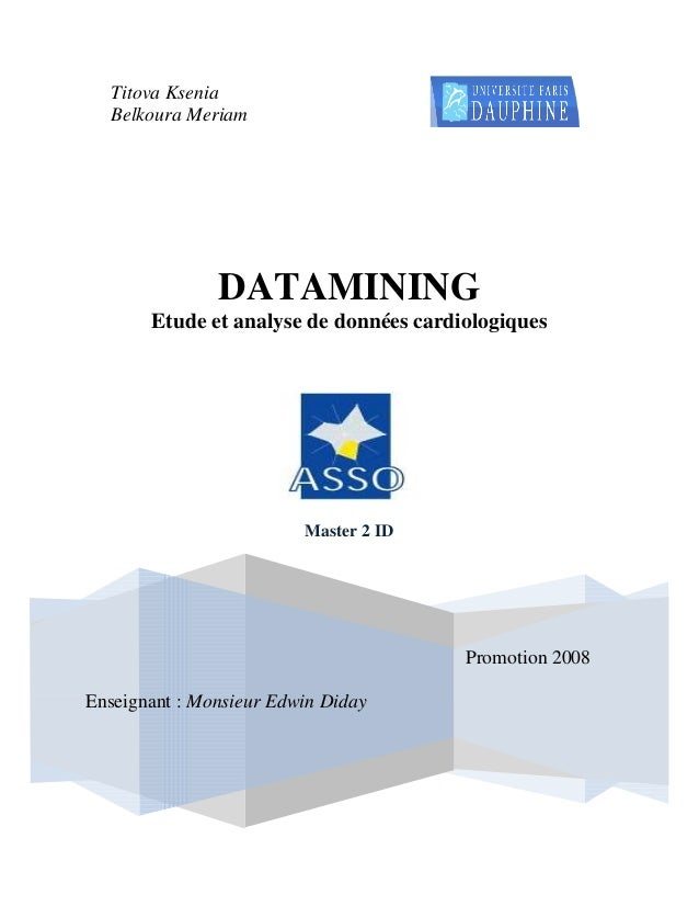 Titova Ksenia  Belkoura Meriam               DATAMINING       Etude et analyse de données cardiologiques                  ...