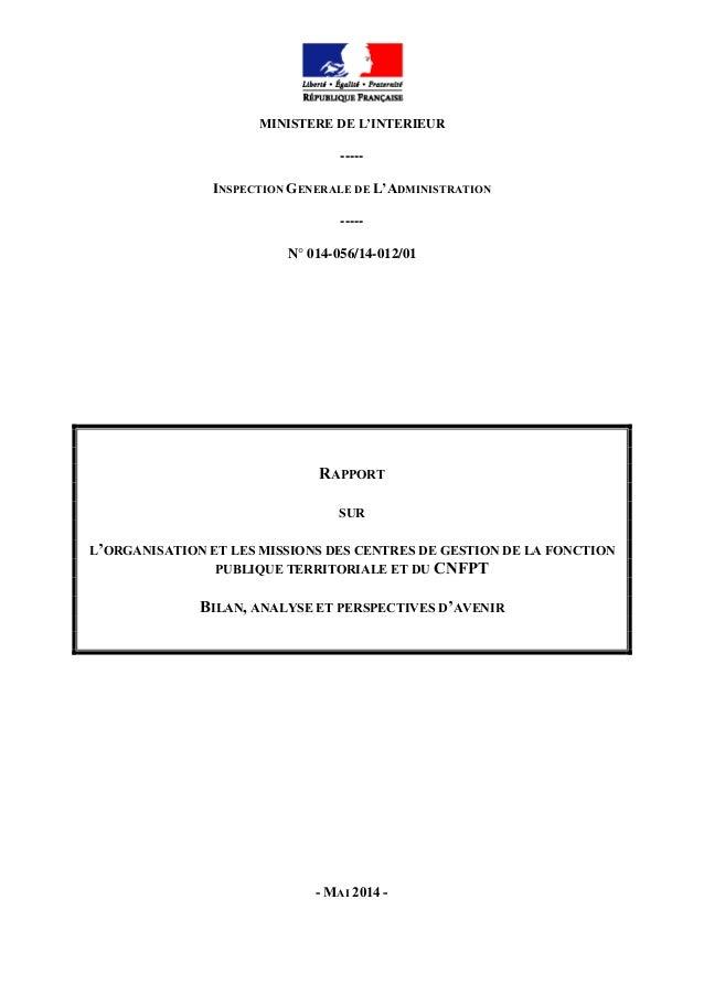 MINISTERE DE L'INTERIEUR ----- INSPECTION GENERALE DE L'ADMINISTRATION ----- N° 014-056/14-012/01 RAPPORT SUR L'ORGANISATI...