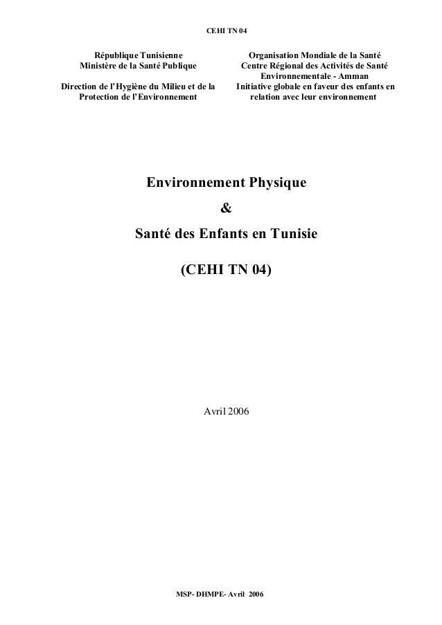 CEHI TN 04  République Tunisienne  Ministère de la Santé Publique  Direction de l'Hygiène du Milieu et de la  Protection d...