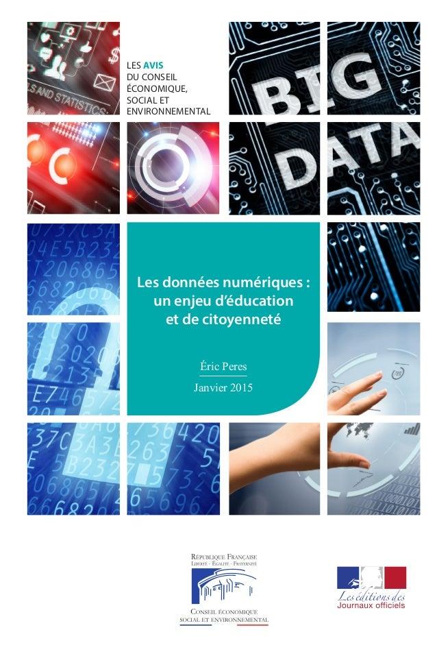 LES AVIS DU CONSEIL ÉCONOMIQUE, SOCIAL ET ENVIRONNEMENTAL No 41115-0001 prix:13,70 € ISSN0767-4538 ISBN978-2-11-138...