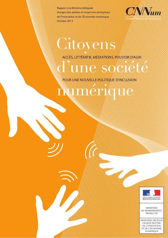 Citoyens d'une société numérique ACCÈS, LITTÉRATIE, MÉDIATIONS, POUVOIR D'AGIR: POUR UNE NOUVELLE POLITIQUE D'INCLUSION Ra...