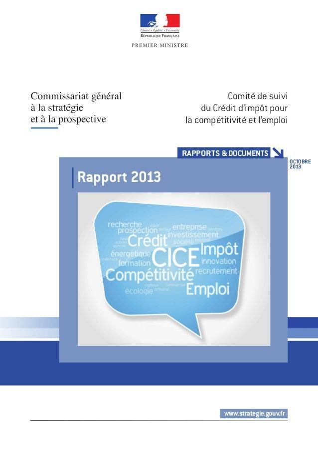 OCTOBRE  2013  RAPPORTS & DOCUMENTS  www.strategie.gouv.fr  Rapport 2013  Comité de suivi  du Crédit d'impôt pour  la comp...