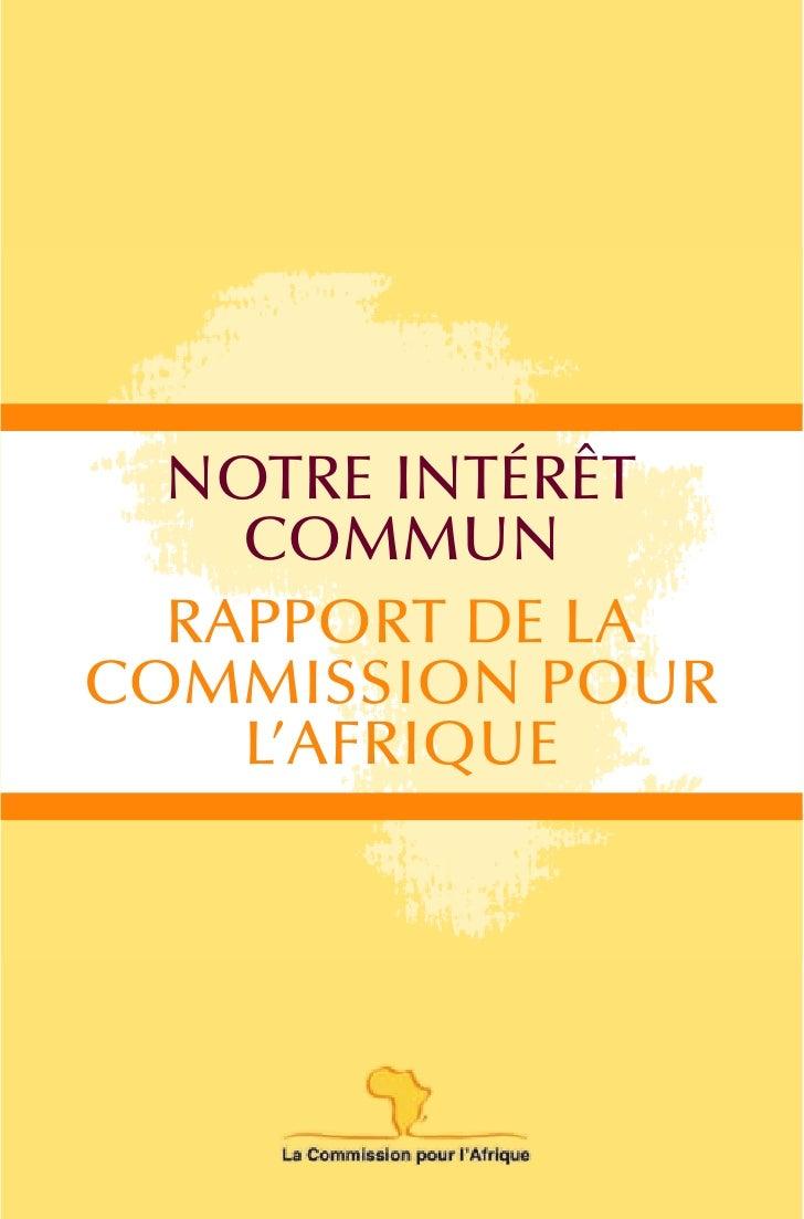 NOTRE INTÉRÊT    COMMUN  RAPPORT DE LACOMMISSION POUR    L'AFRIQUE