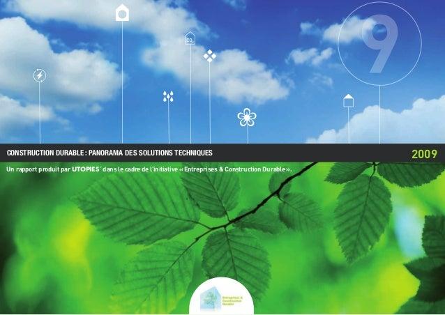 2009 Un rapport produit par UTOPIES© dans le cadre de l'initiative «Entreprises & Construction Durable». CONSTRUCTION DU...