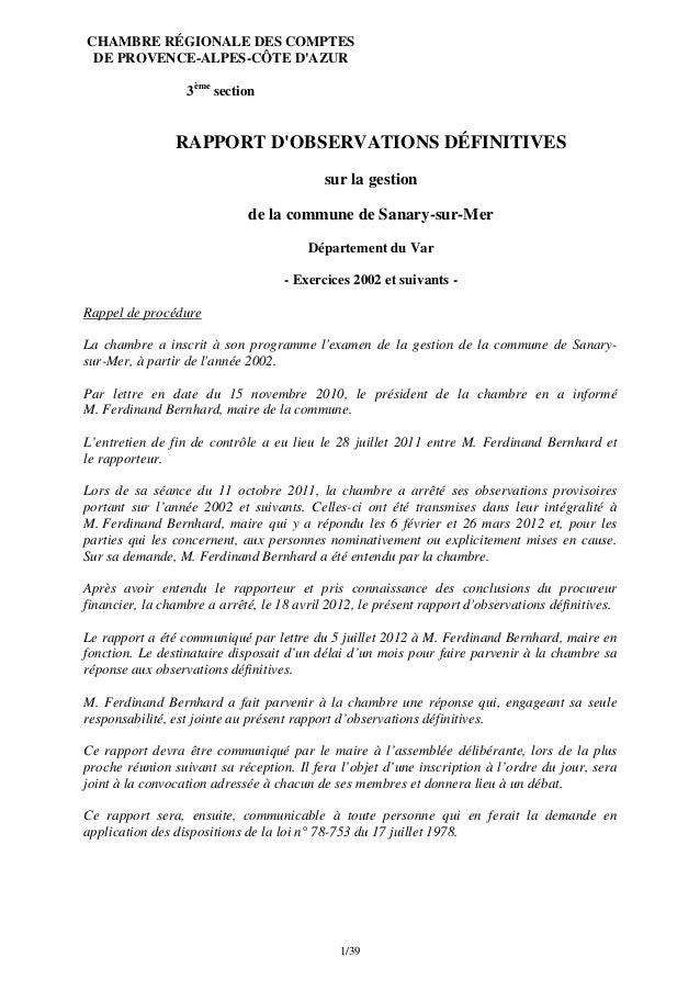 1/39CHAMBRE RÉGIONALE DES COMPTESDE PROVENCE-ALPES-CÔTE DAZUR3èmesectionRAPPORT DOBSERVATIONS DÉFINITIVESsur la gestionde ...