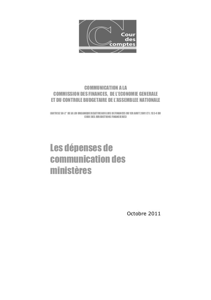 COMMUNICATION A LA COMMISSION DES FINANCES, DE L'ECONOMIE GENERALEET DU CONTROLE BUDGETAIRE DE L'ASSEMBLEE NATIONALE(ARTIC...