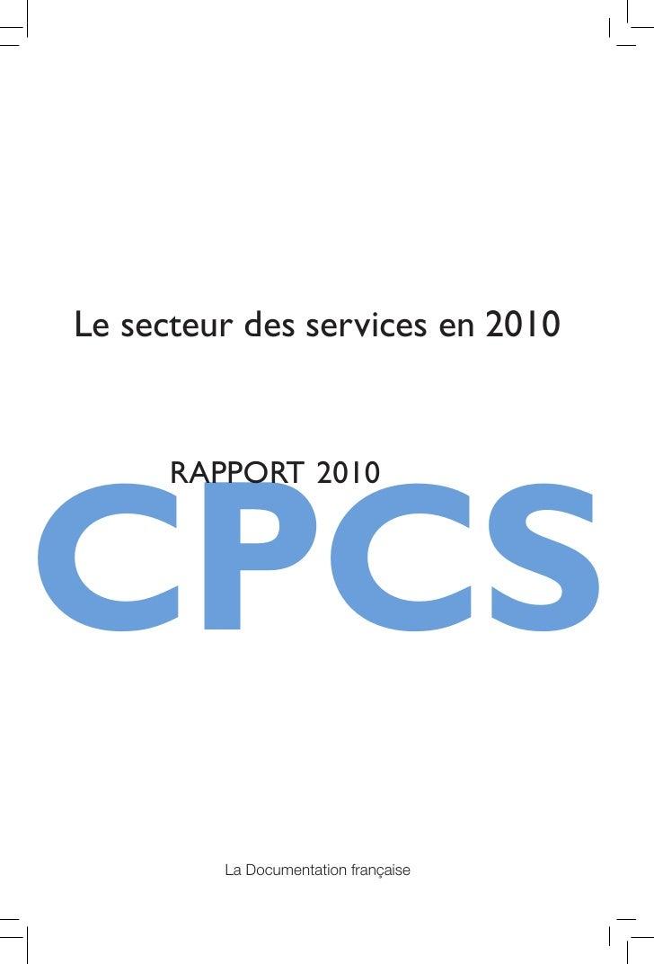 Rapport cpcs 2010 secteur des services en 2010 Slide 2