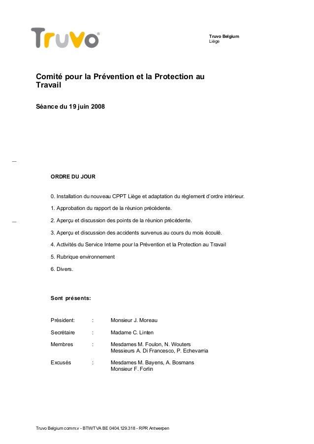 Truvo Belgium Liège Comité pour la Prévention et la Protection au Travail Séance du 19 juin 2008 ORDRE DU JOUR 0. Installa...