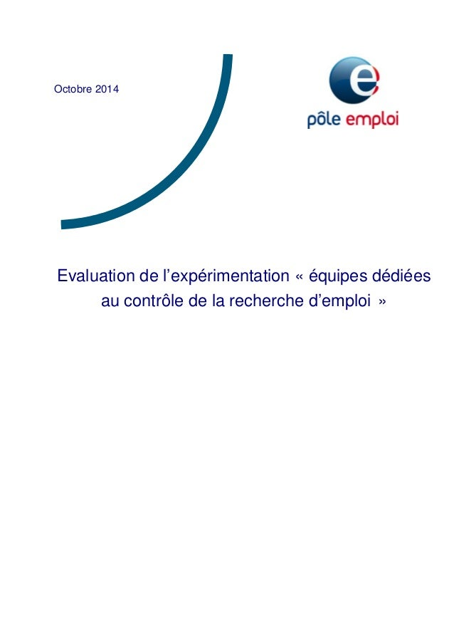 Octobre 2014  Evaluation de l'expérimentation « équipes dédiées  au contrôle de la recherche d'emploi »