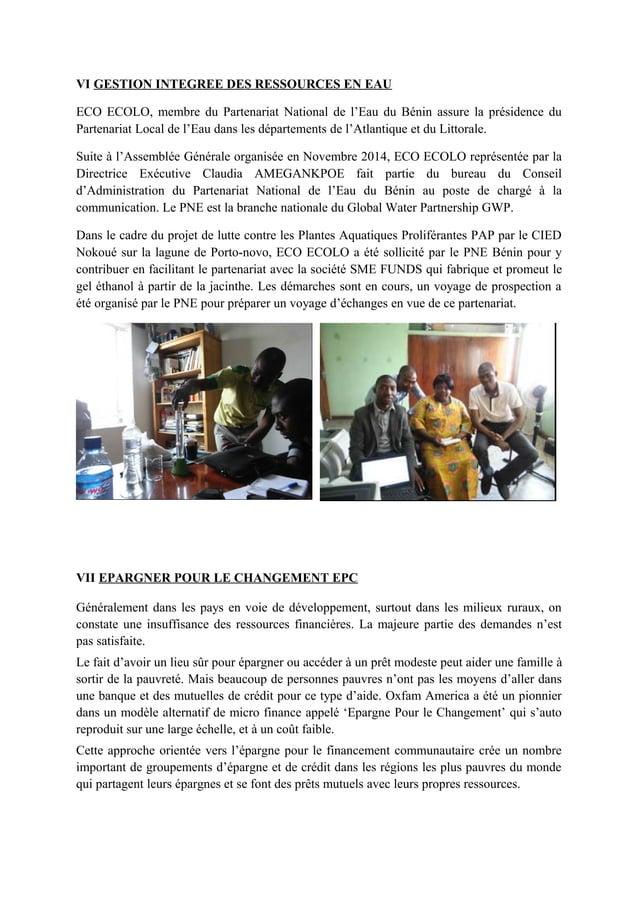VI GESTION INTEGREE DES RESSOURCES EN EAU ECO ECOLO, membre du Partenariat National de l'Eau du Bénin assure la présidence...