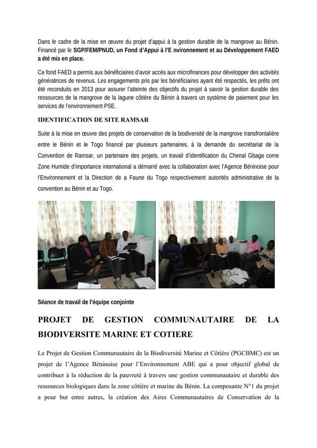 Dans le cadre de la mise en œuvre du projet d'appui à la gestion durable de la mangrove au Bénin. Financé par le SGP/FEM/P...