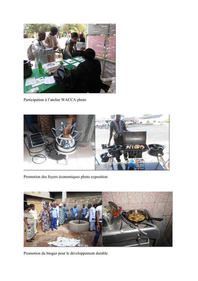 Participation à l'atelier WACCA photo Promotion des foyers économiques photo exposition Promotion du biogaz pour le dévelo...