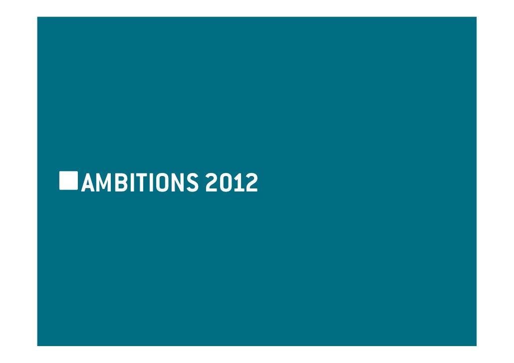 AMBITIONS 2012