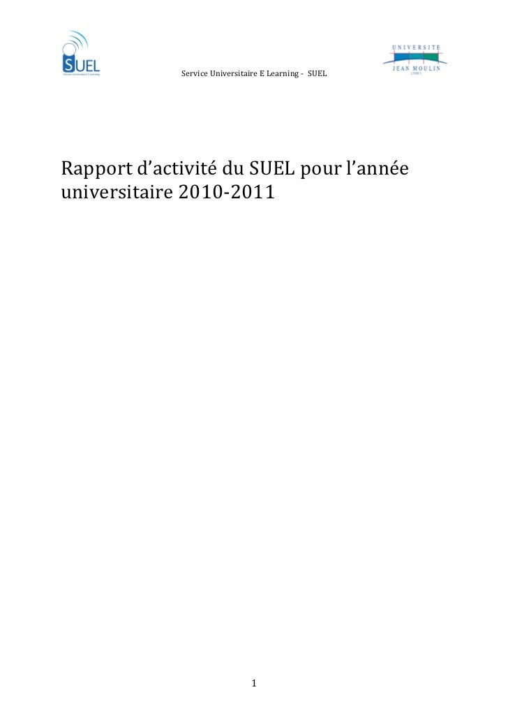 ServiceUniversitaireELearning‐SUEL   Rapportd'activitéduSUELpourl'annéeuniversitaire2010‐2011...