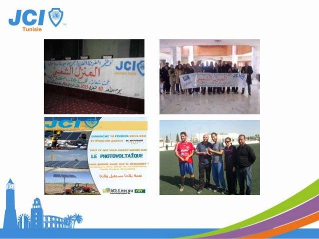 Date : Le 17 Mars 2013 à 9h30 au palais municipal de Kalâa SghiraDescription Photos1- Académie « Bienvenue à la JCI »:Afin...