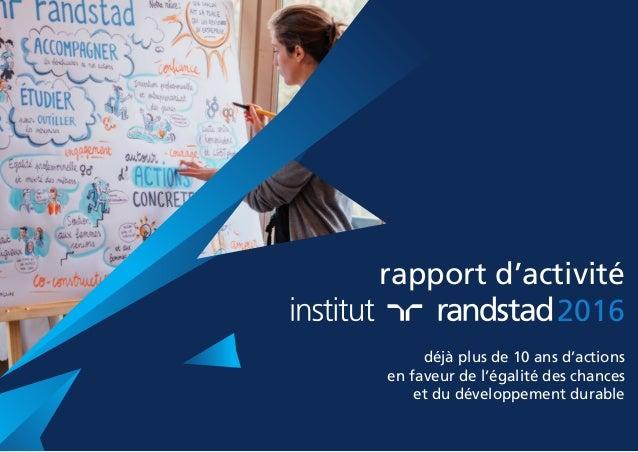 rapport d'activité 2016 déjà plus de 10 ans d'actions en faveur de l'égalité des chances et du développement durable