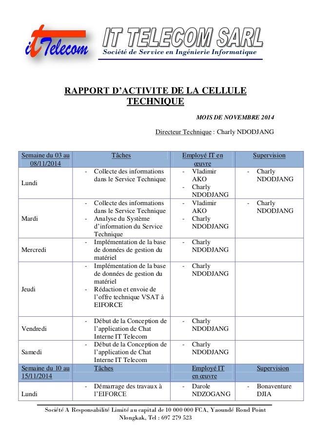 Société de Service en Ingénierie Informatique Société A Responsabilité Limité au capital de 10 000 000 FCA, Yaoundé Rond P...