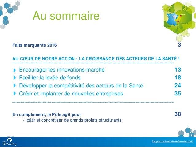 Rapport d'activités 2016 du pôle compétitivité Alsace BioValley Slide 2