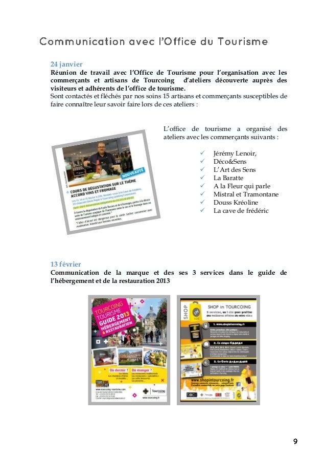24 janvier Réunion de travail avec l'Office de Tourisme pour l'organisation avec les commerçants et artisans de Tourcoing ...