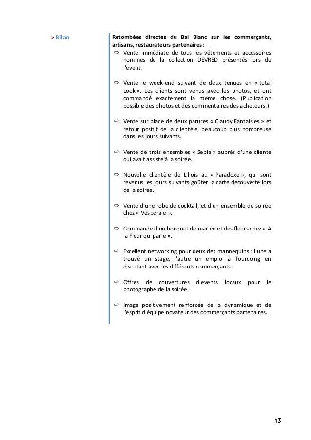 > Bilan Retombées directes du Bal Blanc sur les commerçants, artisans, restaurateurs partenaires:  Vente immédiate de tou...