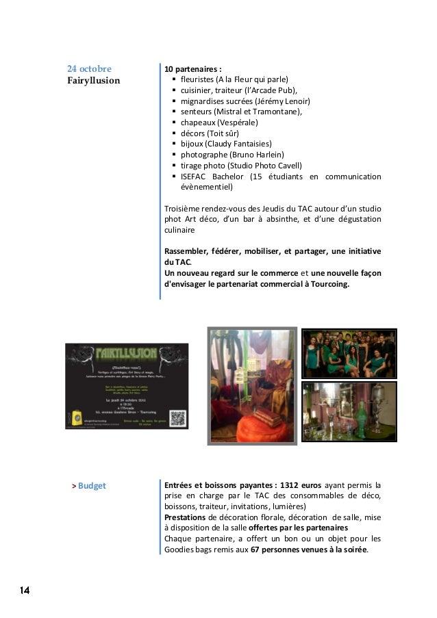 24 octobre Fairyllusion 10 partenaires :  fleuristes (A la Fleur qui parle)  cuisinier, traiteur (l'Arcade Pub),  migna...