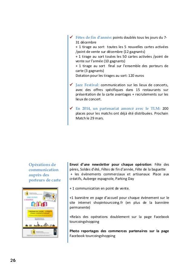 Opérations de communication auprès des porteurs de carte Envoi d'une newsletter pour chaque opération: Fête des pères, Sol...