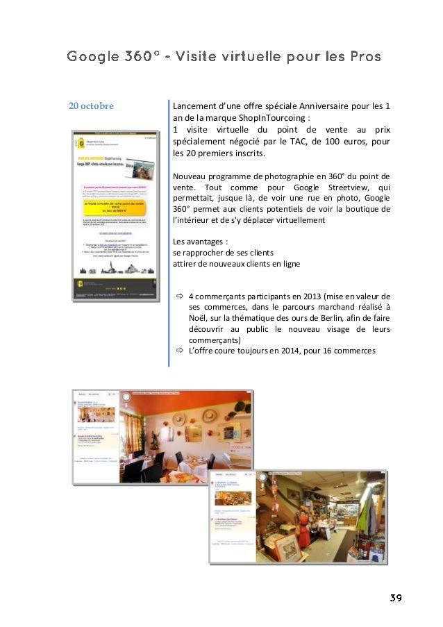 20 octobre Lancement d'une offre spéciale Anniversaire pour les 1 an de la marque ShopInTourcoing : 1 visite virtuelle du ...