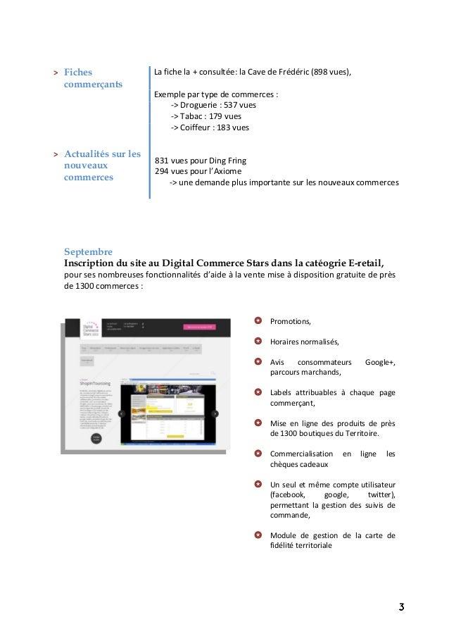 Septembre Inscription du site au Digital Commerce Stars dans la catéogrie E-retail, pour ses nombreuses fonctionnalités d'...
