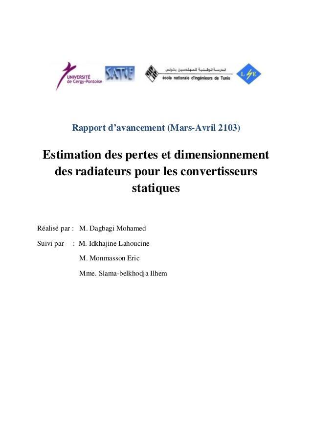 Rapport d'avancement (Mars-Avril 2103)Estimation des pertes et dimensionnementdes radiateurs pour les convertisseursstatiq...