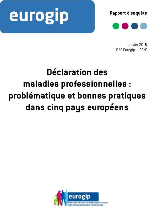 eurogip Rapport d'enquête Déclaration des maladies professionnelles : problématique et bonnes pratiques dans cinq pays eur...
