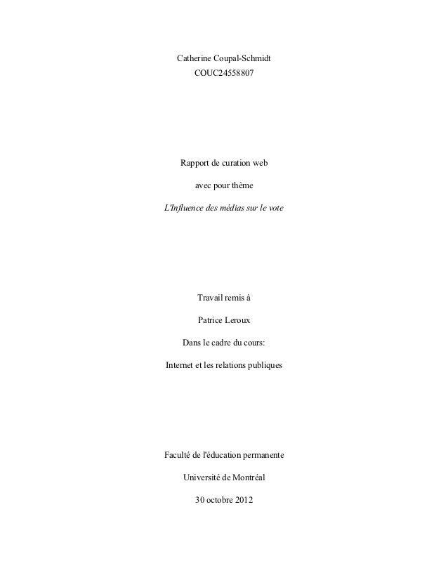 Catherine Coupal-Schmidt        COUC24558807    Rapport de curation web        avec pour thèmeLInfluence des médias sur le...