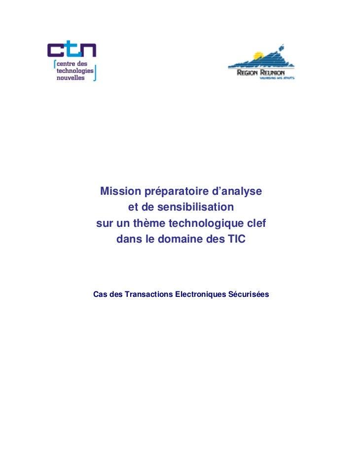 Mission préparatoire d'analyse      et de sensibilisationsur un thème technologique clef    dans le domaine des TICCas des...