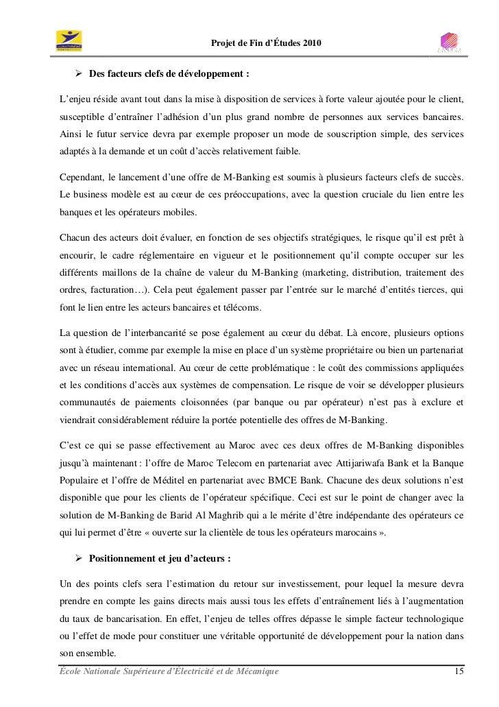 Projet de Fin d'Études 2010          Des facteurs clefs de développement :  L'enjeu réside avant tout dans la mise à dispo...