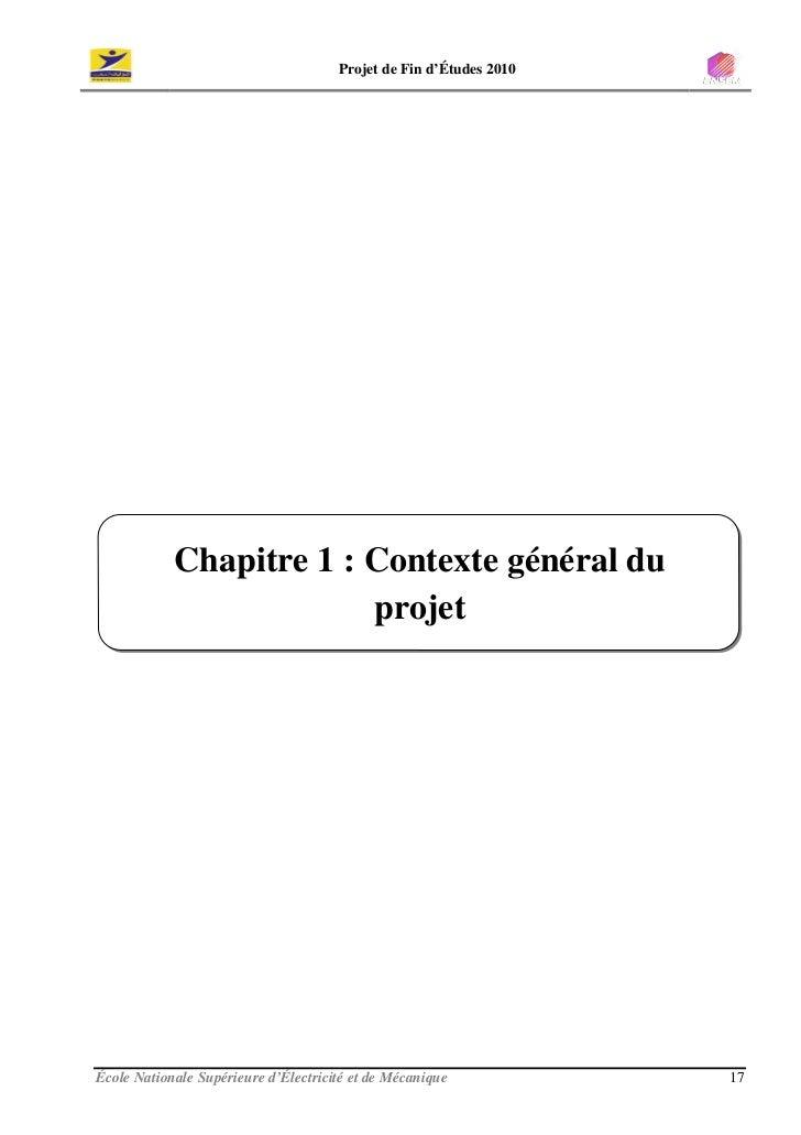 Projet de Fin d'Études 2010                 Chapitre 1 : Contexte général du                          projet     École Nat...