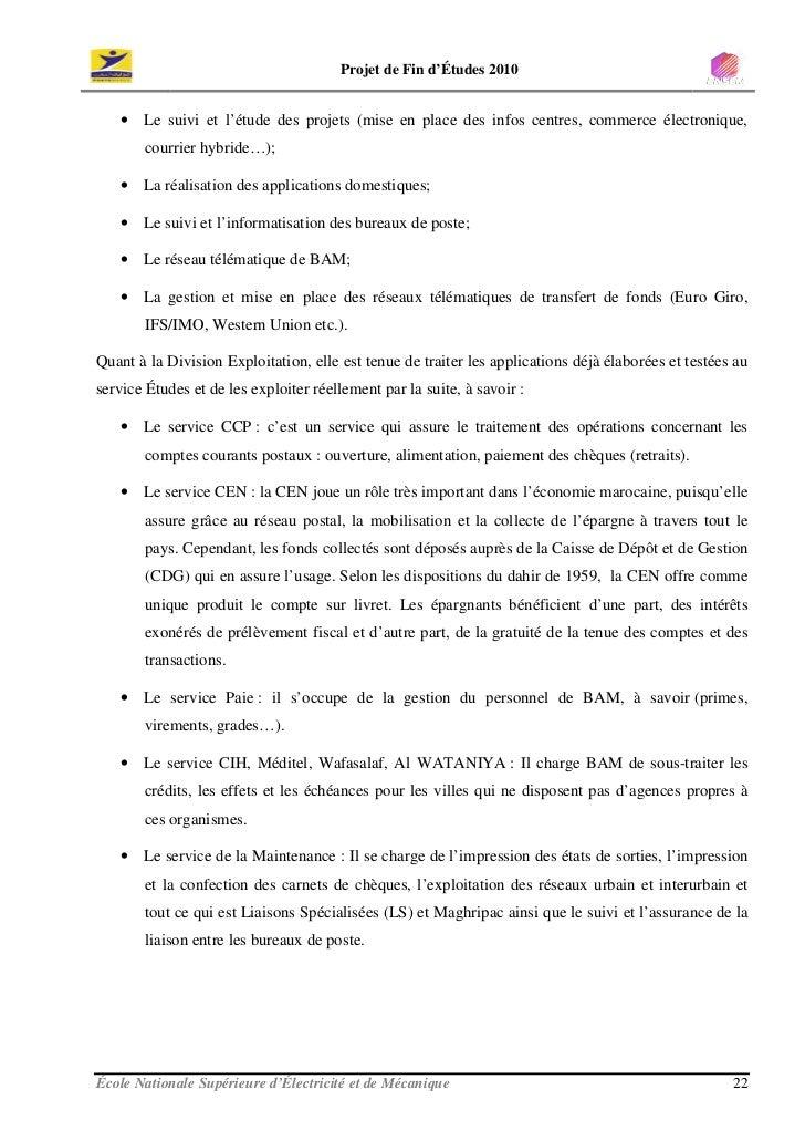 Projet de Fin d'Études 2010      • Le suivi et l'étude des projets (mise en place des infos centres, commerce électronique...