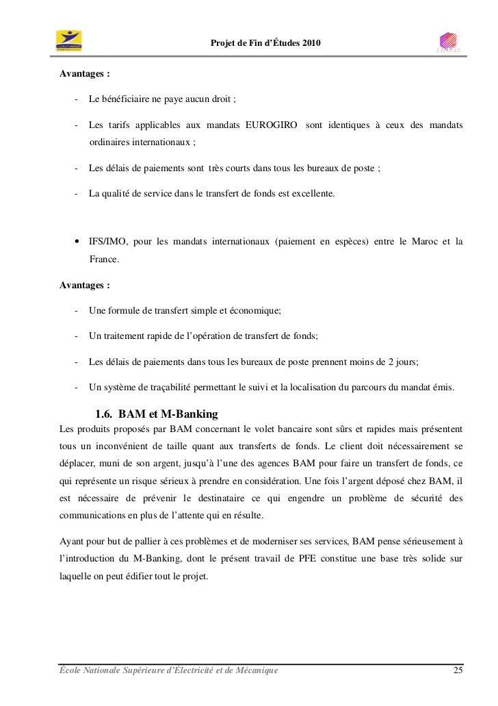 Projet de Fin d'Études 2010   Avantages :      -   Le bénéficiaire ne paye aucun droit ;      -   Les tarifs applicables a...