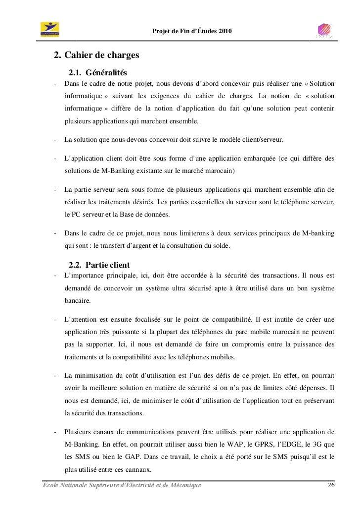 Projet de Fin d'Études 2010      2. Cahier de charges          2.1. Généralités    -   Dans le cadre de notre projet, nous...