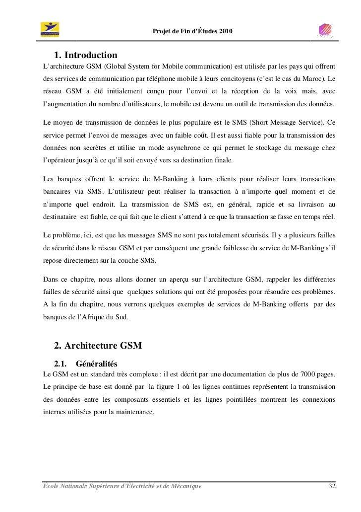 Projet de Fin d'Études 2010       1. Introduction L'architecture GSM (Global System for Mobile communication) est utilisée...