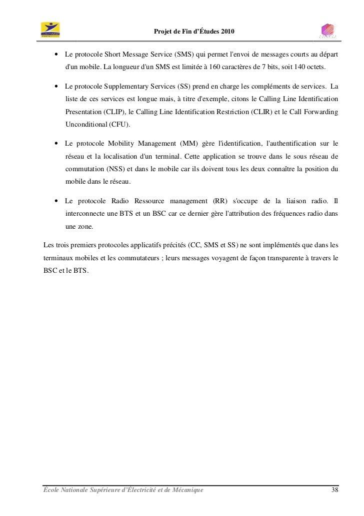 Projet de Fin d'Études 2010      • Le protocole Short Message Service (SMS) qui permet l'envoi de messages courts au dépar...