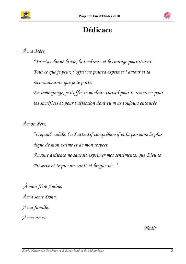 """Projet de Fin d'Études 2010                                             Dédicace  À ma Mère,        """"Tu m'as donné la vie,..."""