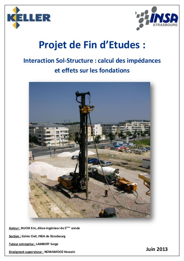 Projet de Fin d'Etudes : Interaction Sol-Structure : calcul des impédances et effets sur les fondations Auteur : BUCHI Eri...