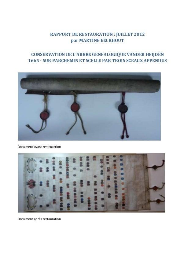 RAPPORT DE RESTAURATION : JUILLET 2012                           par MARTINE EECKHOUT       CONSERVATION DE L'ARBRE GENEAL...