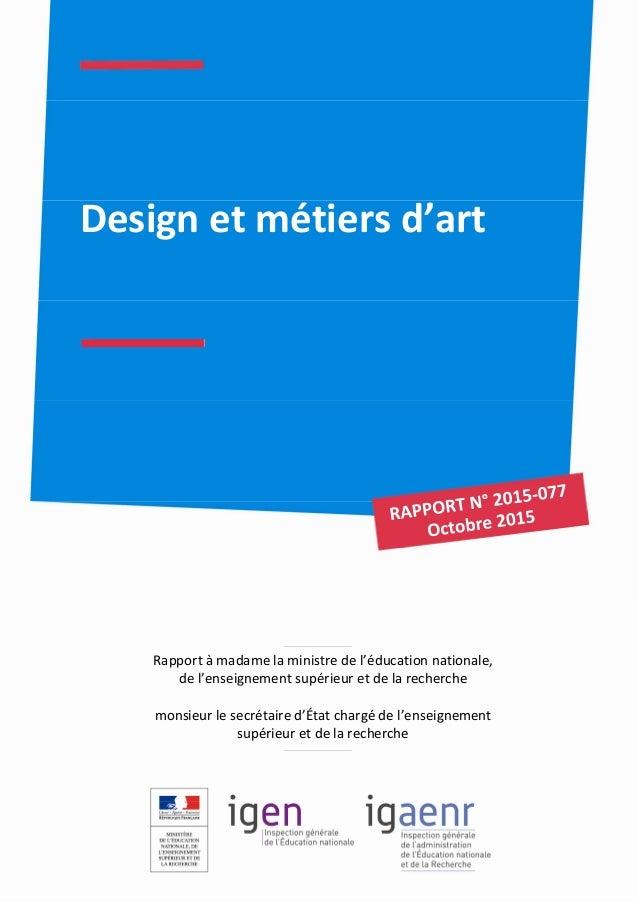 Design et métiers d'art Rapport à madame la ministre de l'éducation nationale, de l'enseignement supérieur et de la recher...