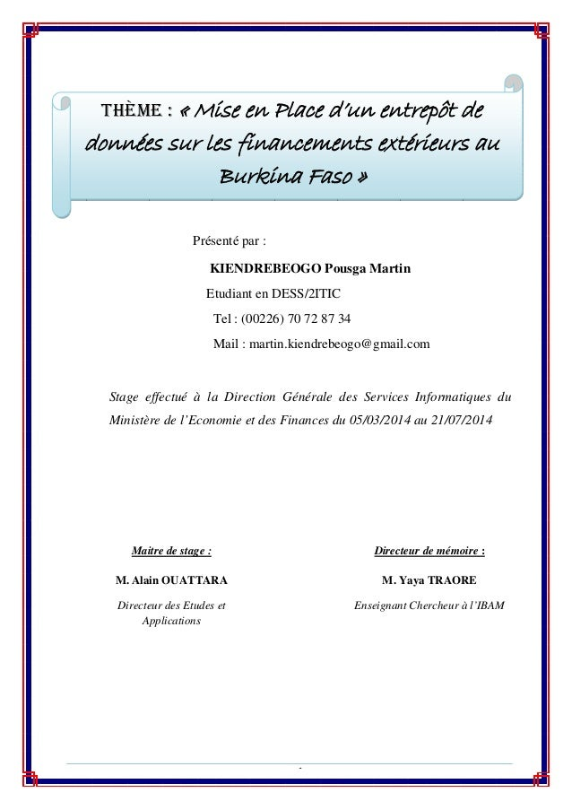 Page1 Présenté par : KIENDREBEOGO Pousga Martin Etudiant en DESS/2ITIC Tel : (00226) 70 72 87 34 Mail : martin.kiendrebe...
