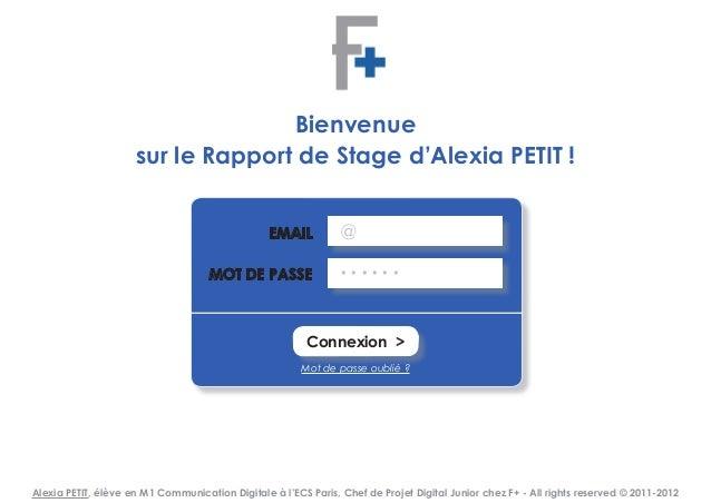 Bienvenue                     sur le Rapport de Stage d'Alexia PETIT !                                                 EMA...