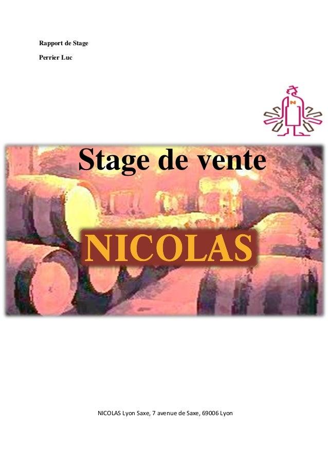 Rapport de Stage Perrier Luc  Stage de vente  NICOLAS Lyon Saxe, 7 avenue de Saxe, 69006 Lyon