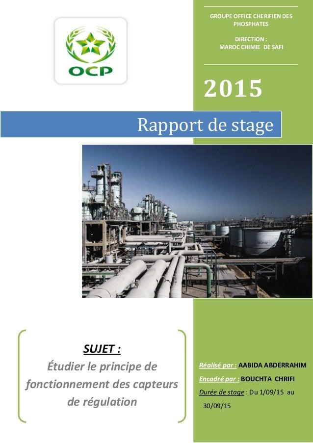 2015 Réalisé par : AABIDA ABDERRAHIM Encadré par : BOUCHTA CHRIFI Durée de stage : Du 1/09/15 au 30/09/15 Rapport de stage...