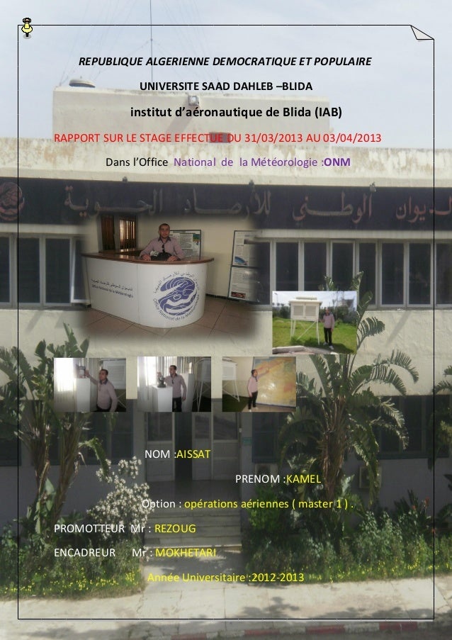 1 REPUBLIQUE ALGERIENNE DEMOCRATIQUE ET POPULAIRE UNIVERSITE SAAD DAHLEB –BLIDA institut d'aéronautique de Blida (IAB) RAP...